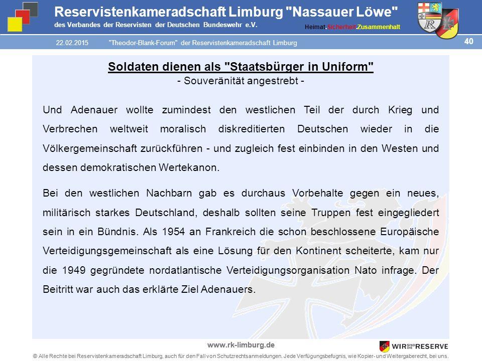 40 © Alle Rechte bei Reservistenkameradschaft Limburg, auch für den Fall von Schutzrechtsanmeldungen.