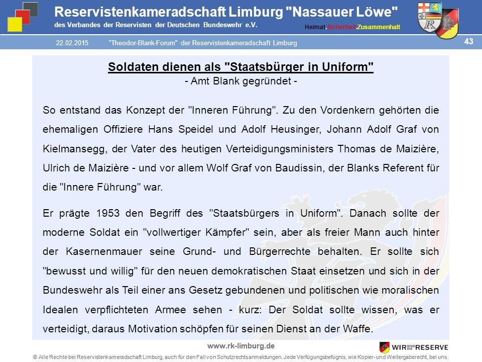 43 © Alle Rechte bei Reservistenkameradschaft Limburg, auch für den Fall von Schutzrechtsanmeldungen.