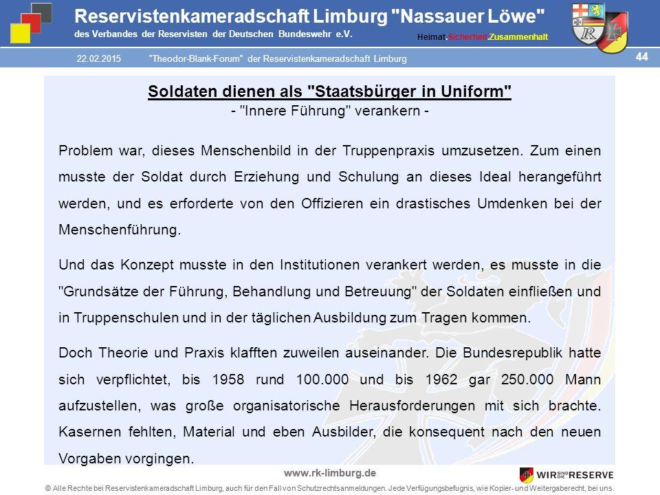 44 © Alle Rechte bei Reservistenkameradschaft Limburg, auch für den Fall von Schutzrechtsanmeldungen.