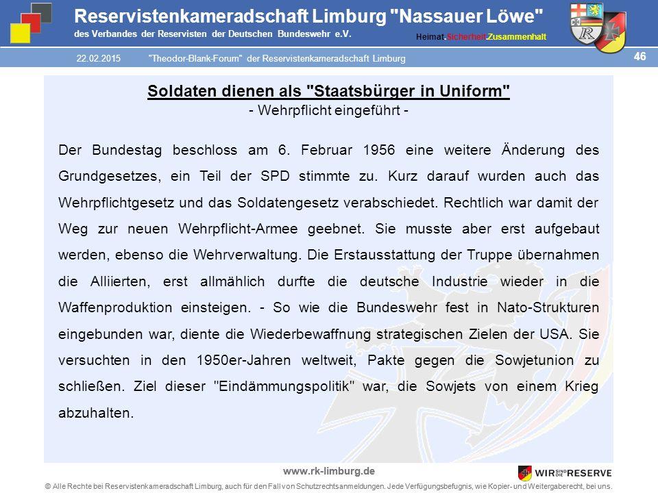 46 © Alle Rechte bei Reservistenkameradschaft Limburg, auch für den Fall von Schutzrechtsanmeldungen.