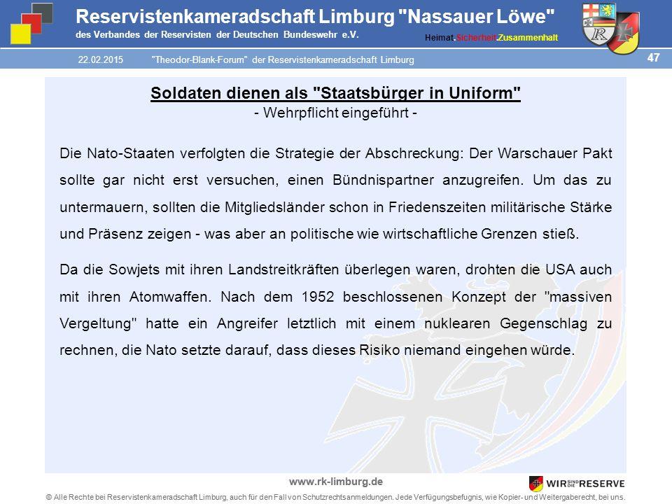 47 © Alle Rechte bei Reservistenkameradschaft Limburg, auch für den Fall von Schutzrechtsanmeldungen.