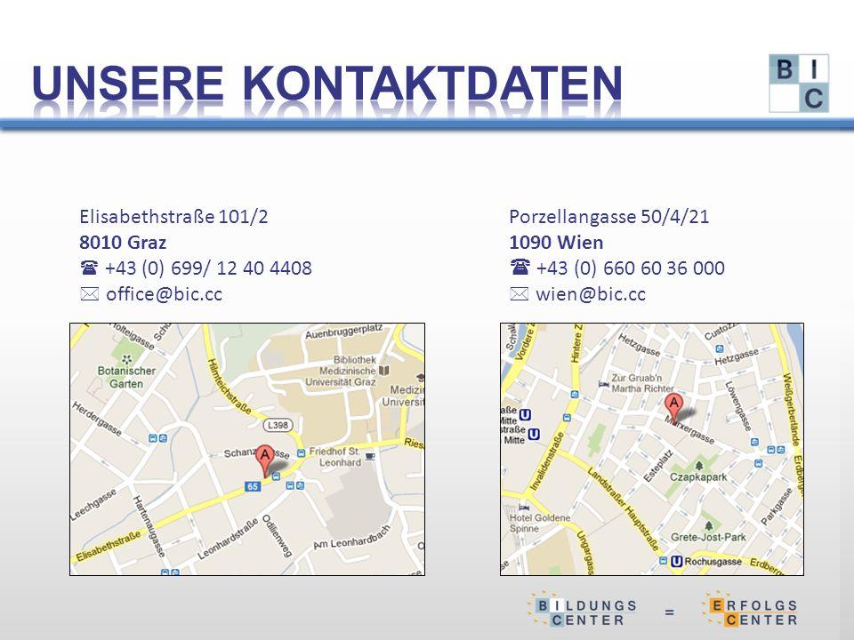 Elisabethstraße 101/2 8010 Graz  +43 (0) 699/ 12 40 4408  office@bic.cc Porzellangasse 50/4/21 1090 Wien  +43 (0) 660 60 36 000  wien@bic.cc