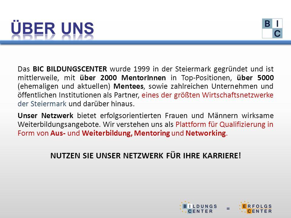 Das BIC BILDUNGSCENTER wurde 1999 in der Steiermark gegründet und ist mittlerweile, mit über 2000 MentorInnen in Top-Positionen, über 5000 (ehemaligen und aktuellen) Mentees, sowie zahlreichen Unternehmen und öffentlichen Institutionen als Partner, eines der größten Wirtschaftsnetzwerke der Steiermark und darüber hinaus.