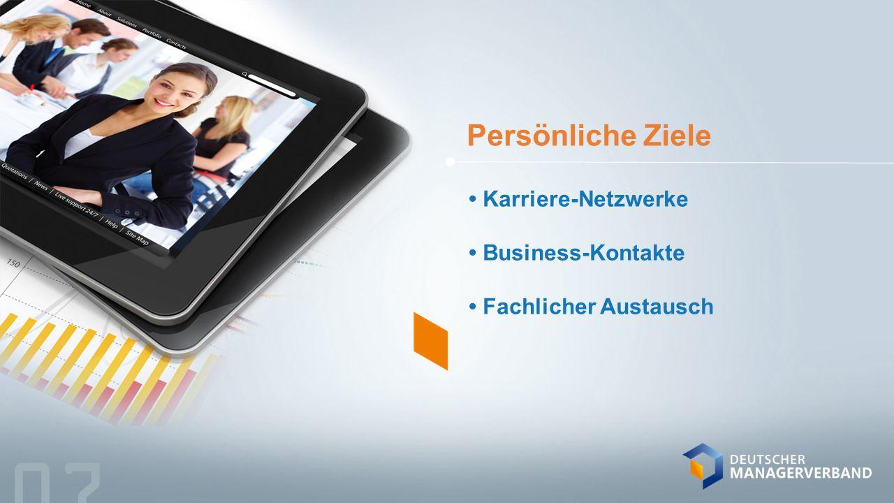 Persönliche Ziele Karriere-Netzwerke Business-Kontakte Fachlicher Austausch 07
