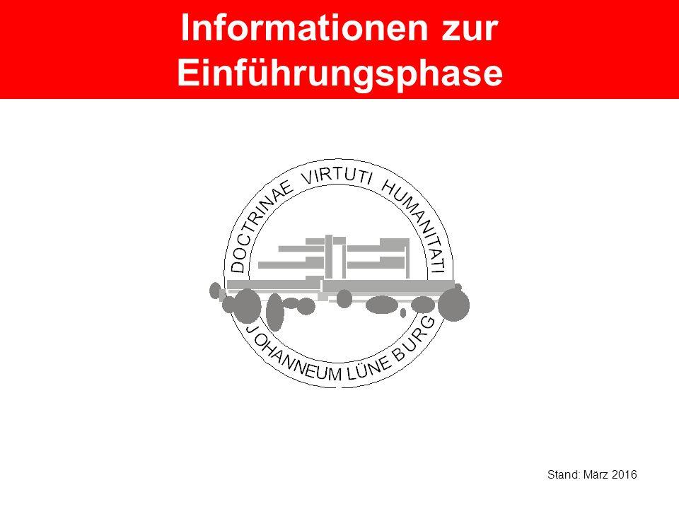 Informationen zur Einführungsphase Stand: März 2016