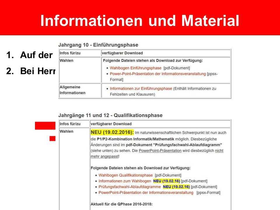 Informationen und Material 1.Auf der Homepage des Johanneums 2.Bei Herrn Fügener