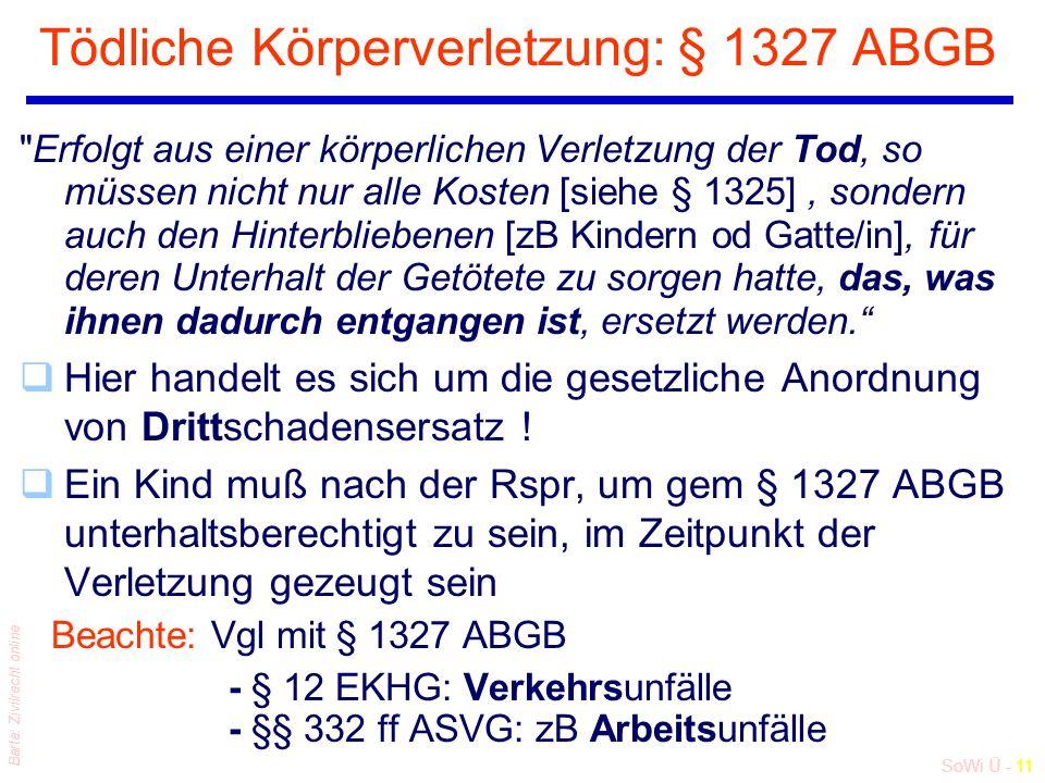 SoWi Ü - 11 Barta: Zivilrecht online Tödliche Körperverletzung: § 1327 ABGB