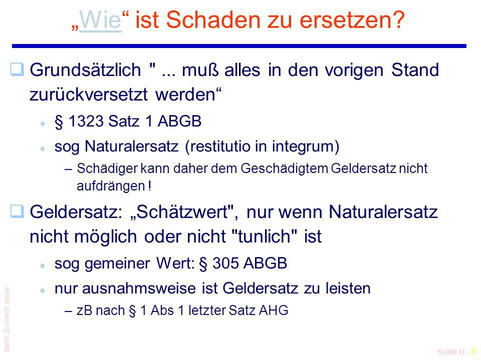 """SoWi Ü - 7 Barta: Zivilrecht online """"Wie ist Schaden zu ersetzen Wie qGrundsätzlich ..."""