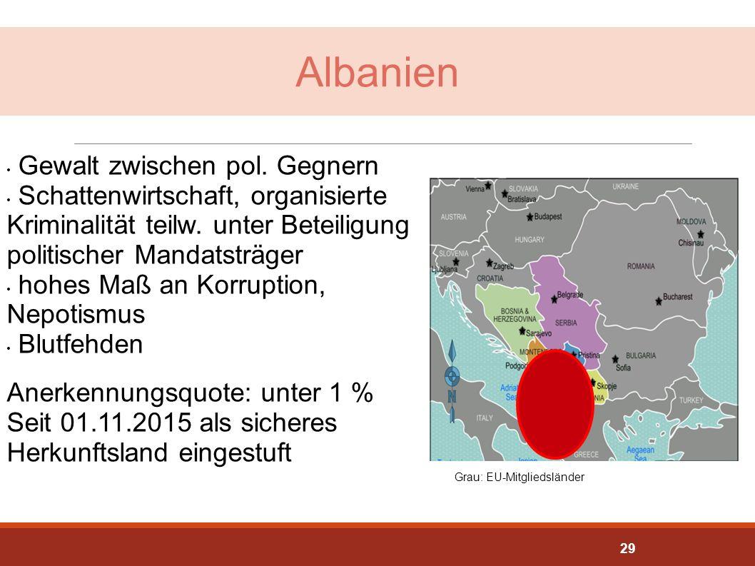 Albanien Gewalt zwischen pol. Gegnern Schattenwirtschaft, organisierte Kriminalität teilw. unter Beteiligung politischer Mandatsträger hohes Maß an Ko