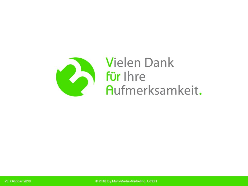 Multi Media Marketing © 2010 by Multi-Media-Marketing GmbH29. Oktober 2010