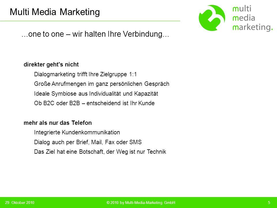 Multi Media Marketing © 2010 by Multi-Media-Marketing GmbH...kleiner Riese – gesund gewachsen...