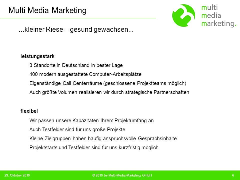 Multi Media Marketing © 2010 by Multi-Media-Marketing GmbH...alter Hase – aber jung im Denken...