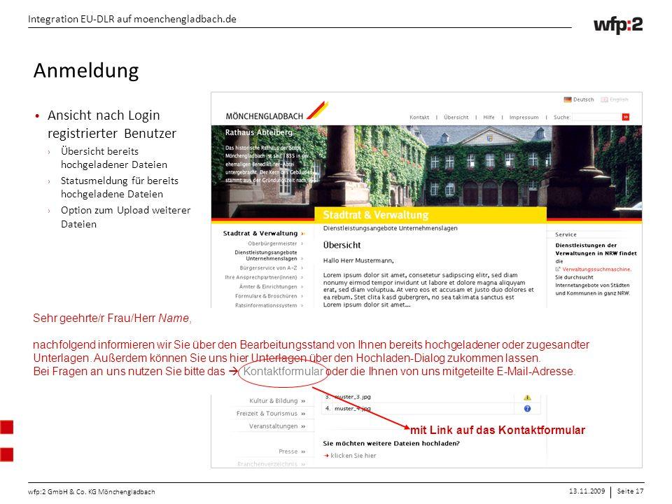 13.11.2009Seite 17 wfp:2 GmbH & Co. KG Mönchengladbach Integration EU-DLR auf moenchengladbach.de Ansicht nach Login registrierter Benutzer › Übersich