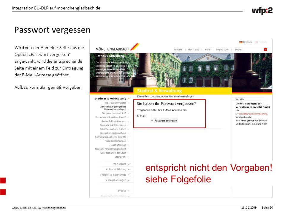 """13.11.2009Seite 20 wfp:2 GmbH & Co. KG Mönchengladbach Integration EU-DLR auf moenchengladbach.de Wird von der Anmelde-Seite aus die Option """"Passwort"""