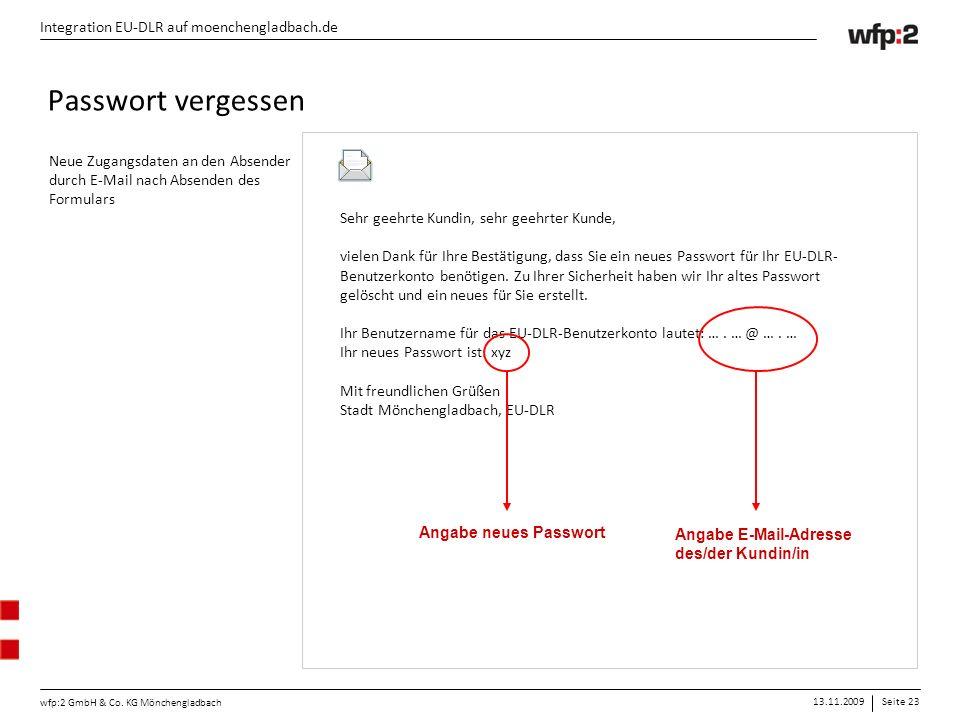 13.11.2009Seite 23 wfp:2 GmbH & Co. KG Mönchengladbach Integration EU-DLR auf moenchengladbach.de Sehr geehrte Kundin, sehr geehrter Kunde, vielen Dan