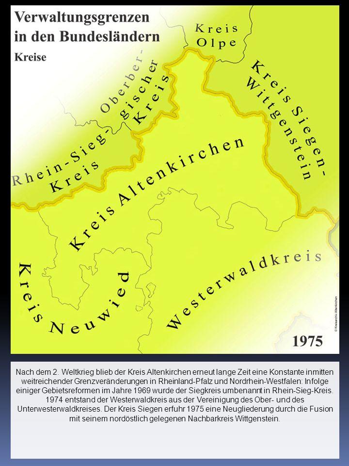 Nach dem 2. Weltkrieg blieb der Kreis Altenkirchen erneut lange Zeit eine Konstante inmitten weitreichender Grenzveränderungen in Rheinland-Pfalz und