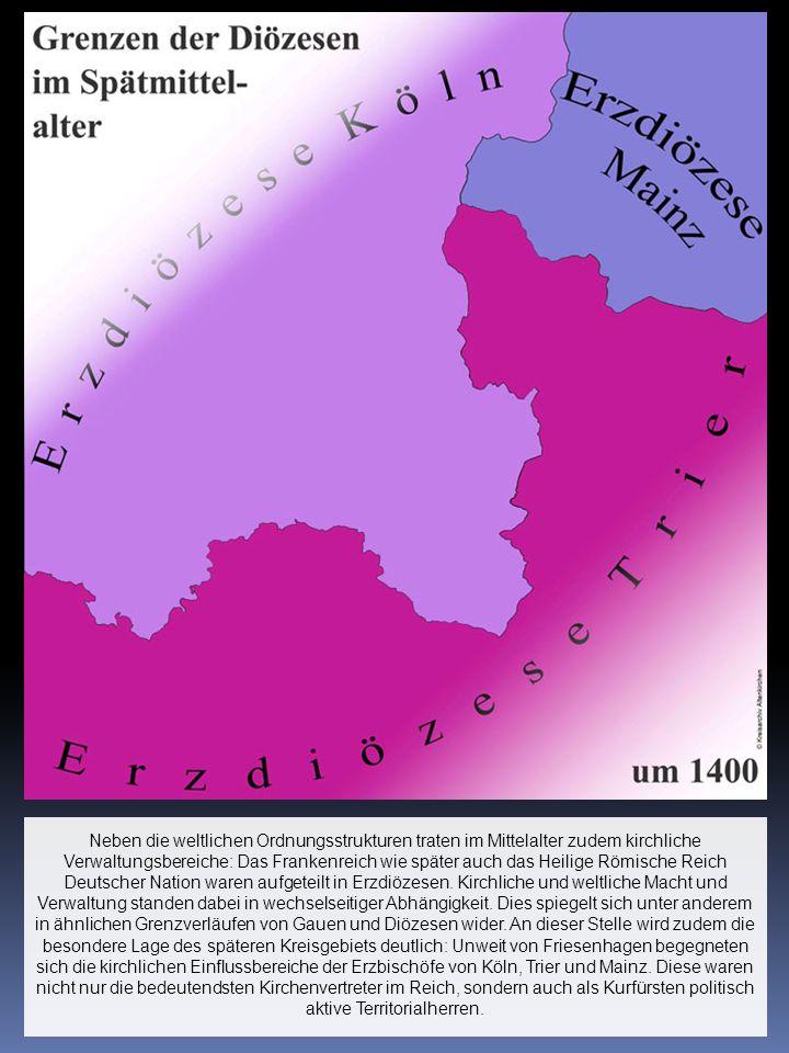 Neben die weltlichen Ordnungsstrukturen traten im Mittelalter zudem kirchliche Verwaltungsbereiche: Das Frankenreich wie später auch das Heilige Römis