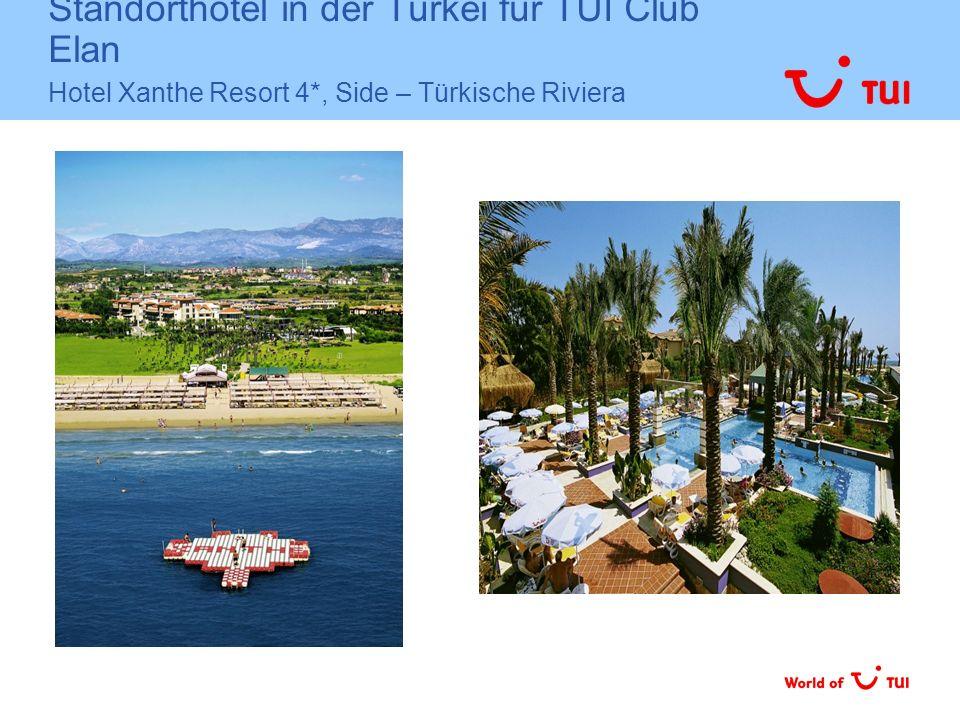 Standorthotel in der Türkei für TUI Club Elan Hotel Xanthe Resort 4*, Side – Türkische Riviera
