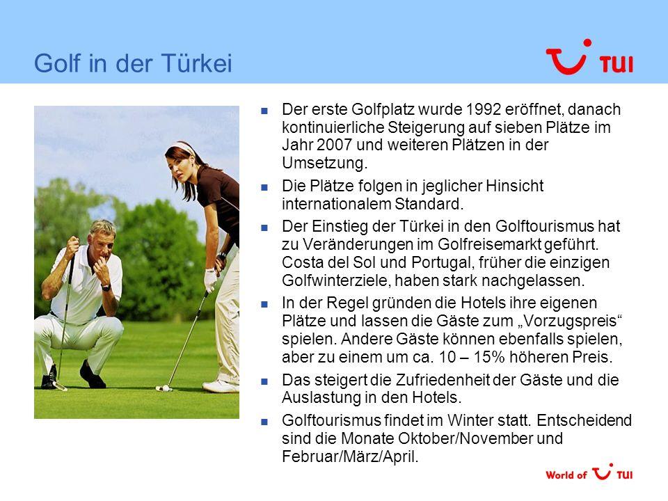 Golf in der Türkei Der erste Golfplatz wurde 1992 eröffnet, danach kontinuierliche Steigerung auf sieben Plätze im Jahr 2007 und weiteren Plätzen in der Umsetzung.