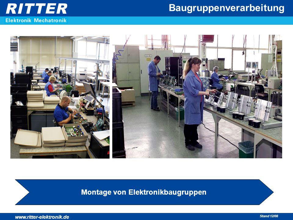 www.ritter-elektronik.de Stand 12/08 Baugruppenverarbeitung Montage von Elektronikbaugruppen