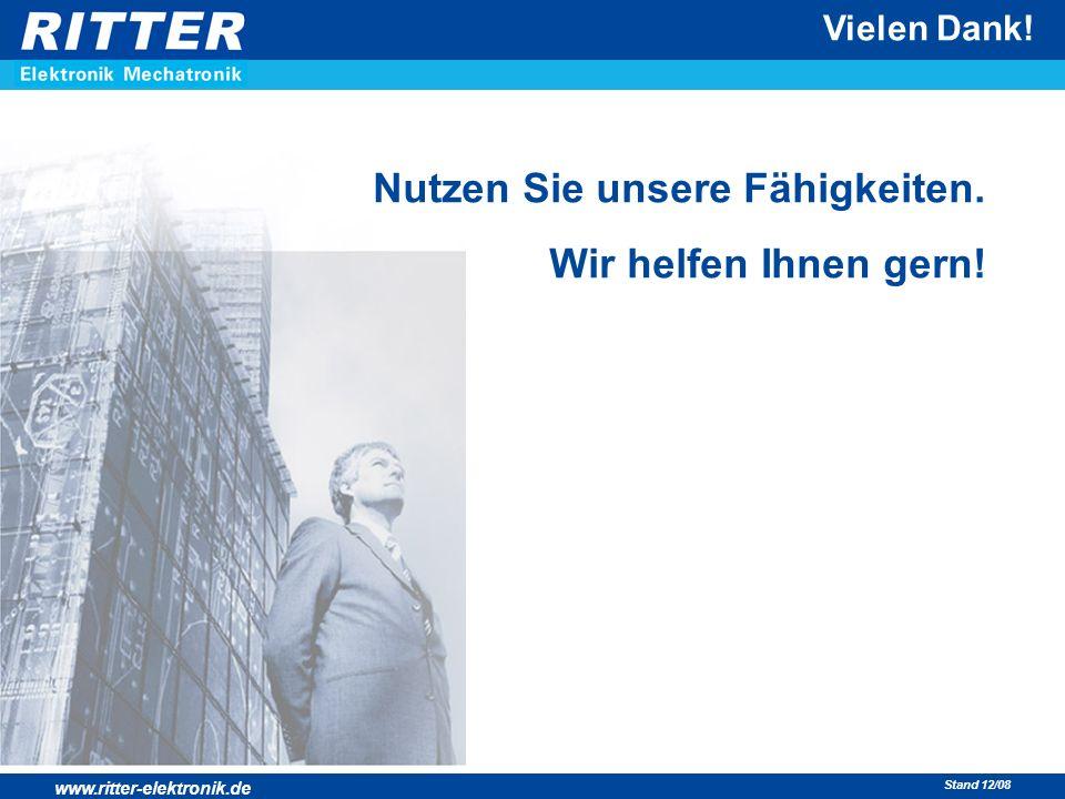 www.ritter-elektronik.de Stand 12/08 Vielen Dank! Nutzen Sie unsere Fähigkeiten. Wir helfen Ihnen gern!