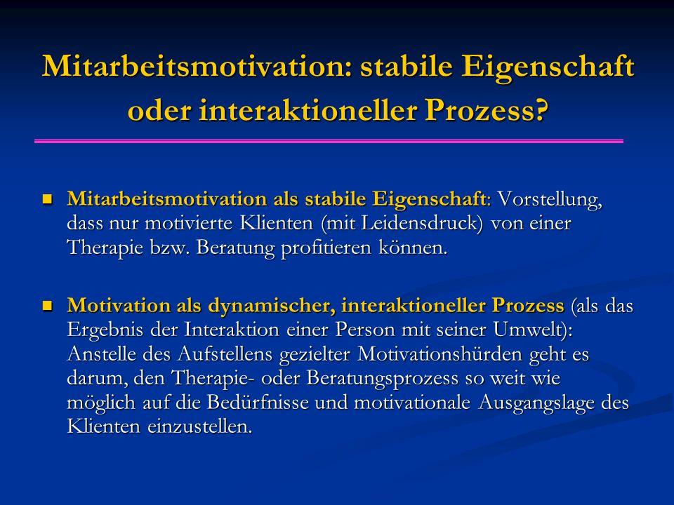 Mitarbeitsmotivation: stabile Eigenschaft oder interaktioneller Prozess.