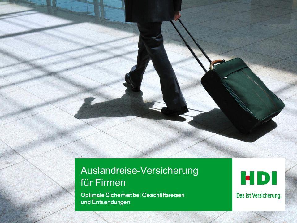 Auslandreise-Versicherung für Firmen Optimale Sicherheit bei Geschäftsreisen und Entsendungen