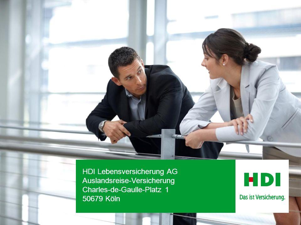 Auslandsreise-Versicherung – September 2014 18 Vielen Dank! HDI Lebensversicherung AG Auslandsreise-Versicherung Charles-de-Gaulle-Platz 1 50679 Köln