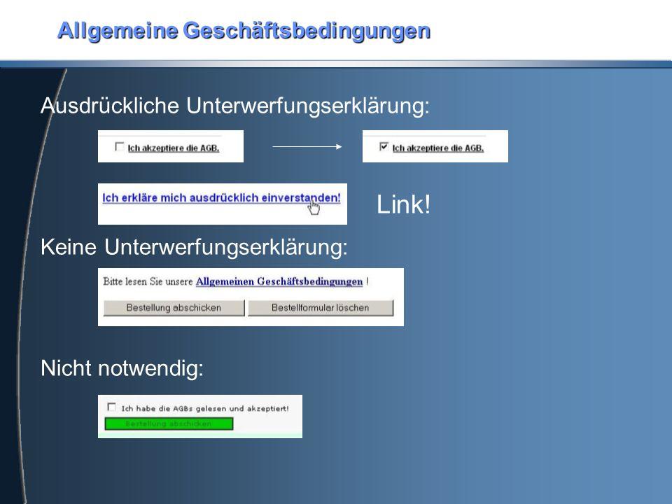 Allgemeine Geschäftsbedingungen Ausdrückliche Unterwerfungserklärung: Link.
