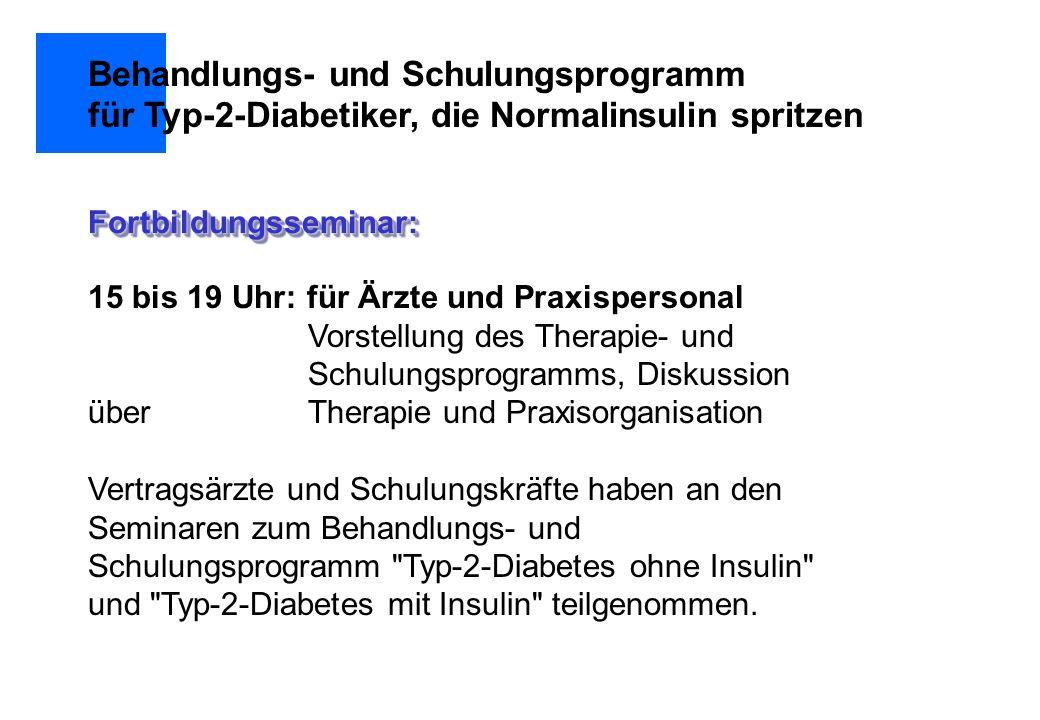Patienten mit spät manifestiertem Insulinmangeldiabetes statt oraler Therapie (wenn der Patient dazu bereit ist) bei Sekundärversagen oraler Therapie alte Patienten, die Insulin benötigen Wunsch des Patienten nach flexibler Kost Zielgruppe für die präprandiale Normalinsulingabe Behandlungs- und Schulungsprogramm für Typ-2-Diabetiker, die Normalinsulin spritzen