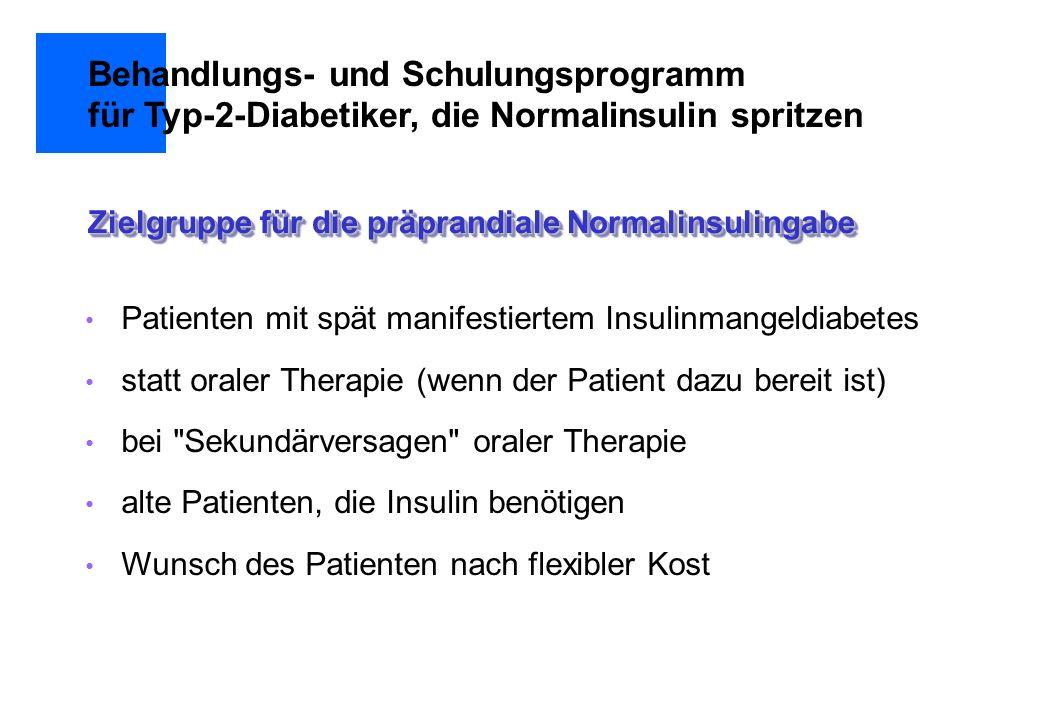 Patienten mit spät manifestiertem Insulinmangeldiabetes statt oraler Therapie (wenn der Patient dazu bereit ist) bei