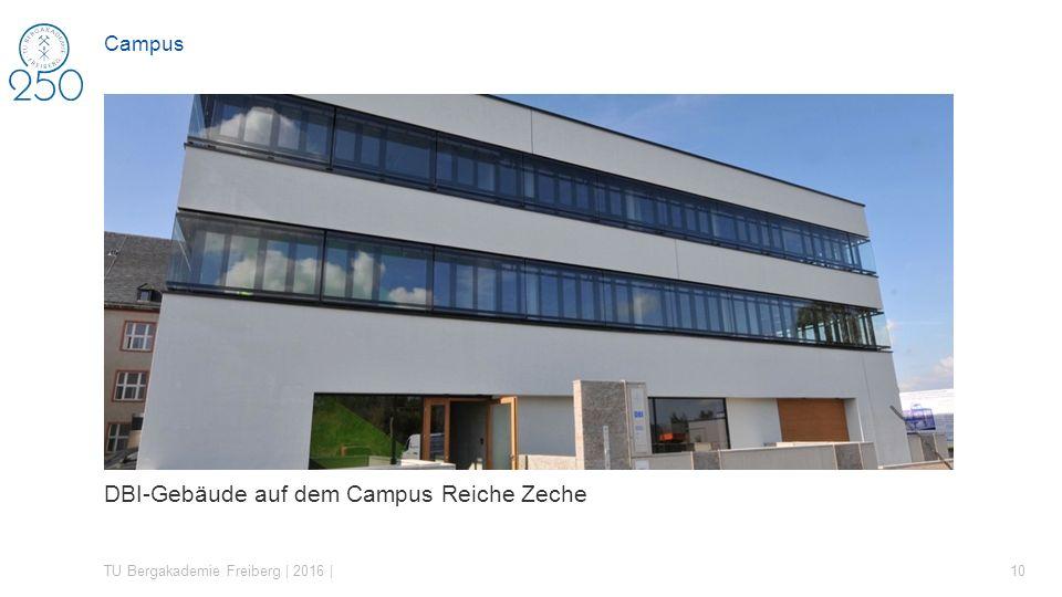 DBI-Gebäude auf dem Campus Reiche Zeche TU Bergakademie Freiberg | 2016 | 10 Campus