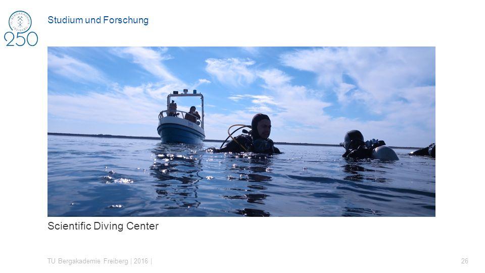 Scientific Diving Center TU Bergakademie Freiberg | 2016 | 26 Studium und Forschung
