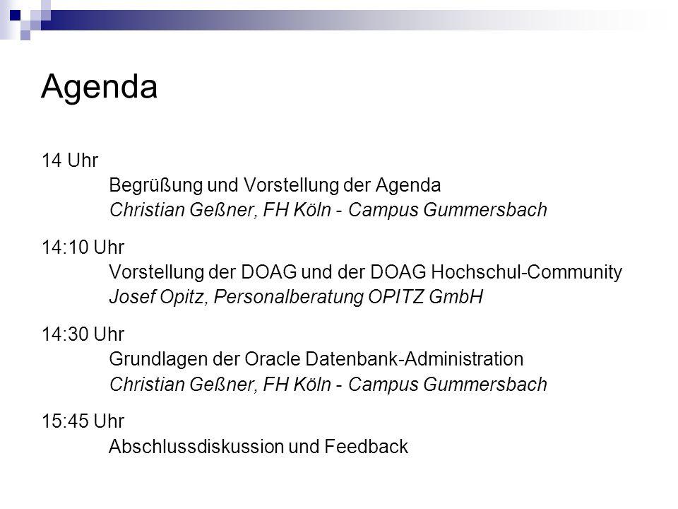 Abschlussdiskussion Wer hat Interesse an der DOAG Konferenz im November teilzunehmen.