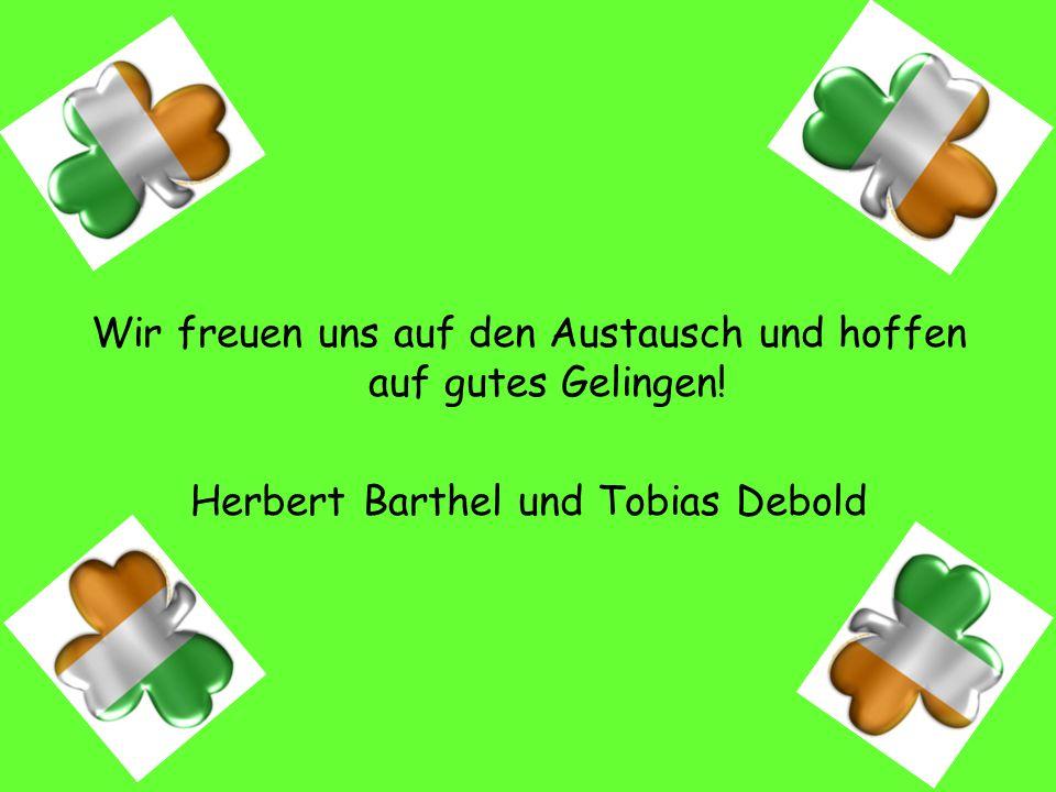 Wir freuen uns auf den Austausch und hoffen auf gutes Gelingen! Herbert Barthel und Tobias Debold