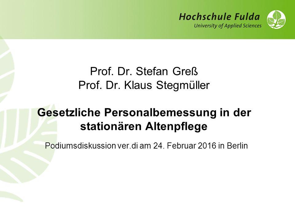 Prof. Dr. Stefan Greß Prof. Dr.