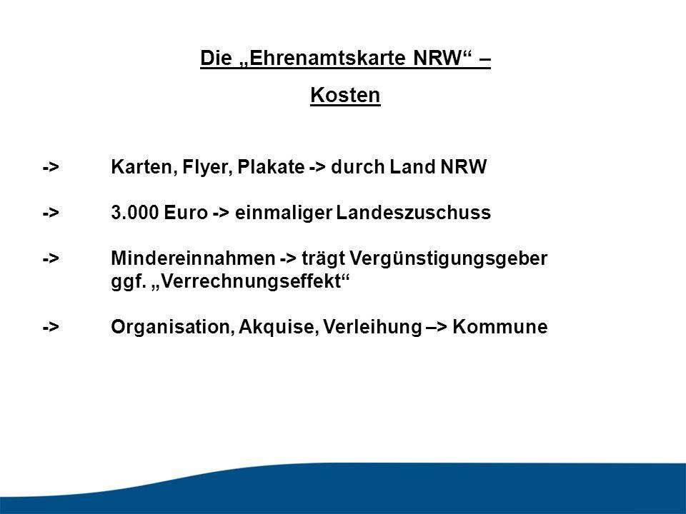 ->Karten, Flyer, Plakate -> durch Land NRW ->3.000 Euro -> einmaliger Landeszuschuss ->Mindereinnahmen -> trägt Vergünstigungsgeber ggf.