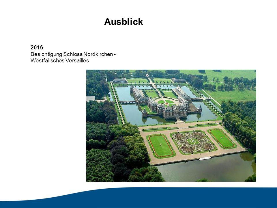 2016 Besichtigung Schloss Nordkirchen - Westfälisches Versailles Ausblick