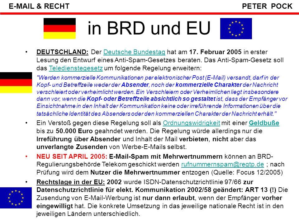 """in Österreich: § 7 E-Commerce-Gesetz: Jedes Werbe-Mail muss eine OPT-Out- Möglichkeit haben Microsoft: """"Wenn Sie keine weiteren E-Mails von dieser MSN-Gruppe mehr erhalten möchten oder wenn Sie diese Nachricht irrtümlich erhalten haben, klicken Sie bitte unten auf den Link Entfernen ."""