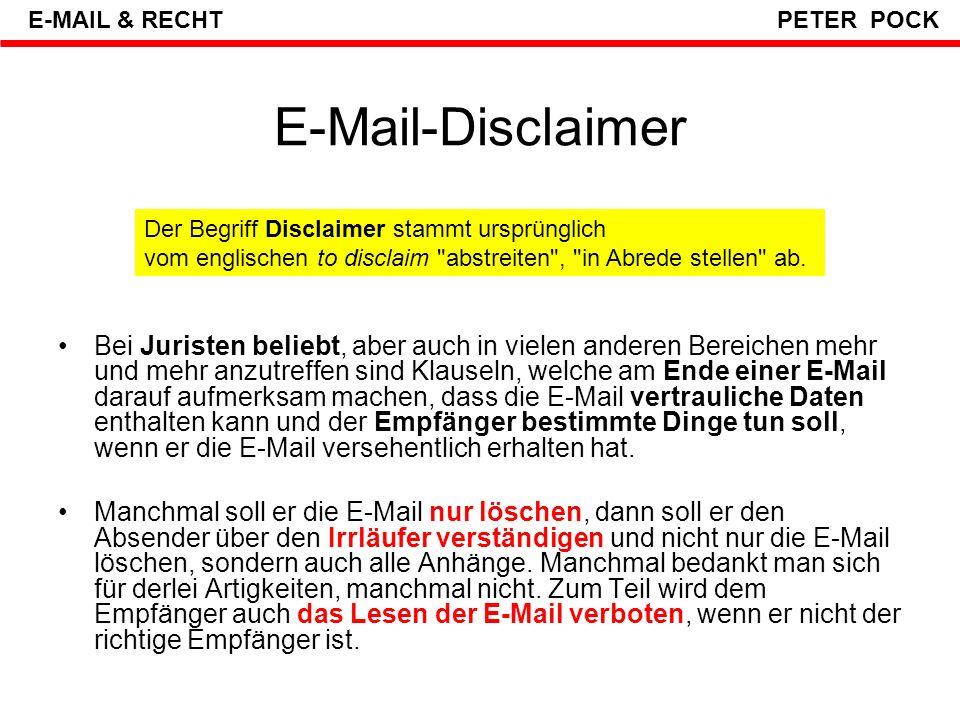 """"""" Netiquette – Soft Law ? E-MAIL & RECHT PETER POCK Die Netiquette (auch: Netikette, aus engl."""