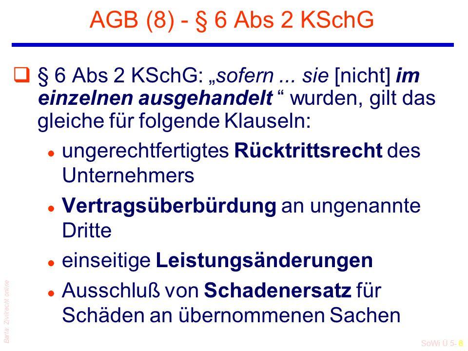 """SoWi Ü 5- 8 Barta: Zivilrecht online AGB (8) - § 6 Abs 2 KSchG q§ 6 Abs 2 KSchG: """"sofern..."""