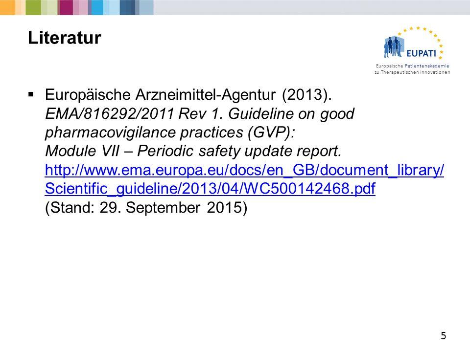 Europäische Patientenakademie zu Therapeutischen Innovationen  Europäische Arzneimittel-Agentur (2013).