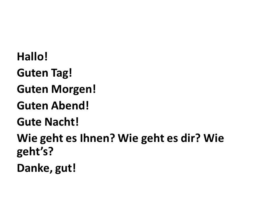 Wie heiβen Sie.Wie heiβt du. Ich heiβe _______ Sprechen Sie Deutsch.
