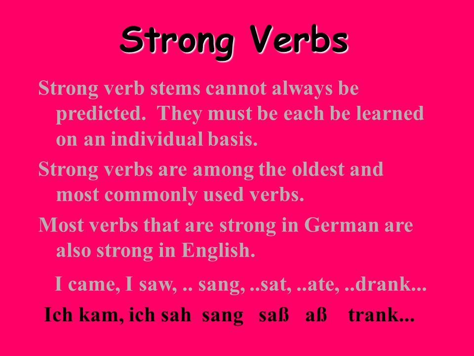 Strong verb stems cannot always be predicted. They must be each be learned on an individual basis. Strong verbs are among the oldest and most commonly