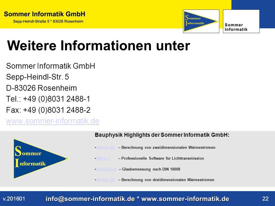 www.sommer-informatik.de 22 Weitere Informationen unter Sommer Informatik GmbH Sepp-Heindl-Str.