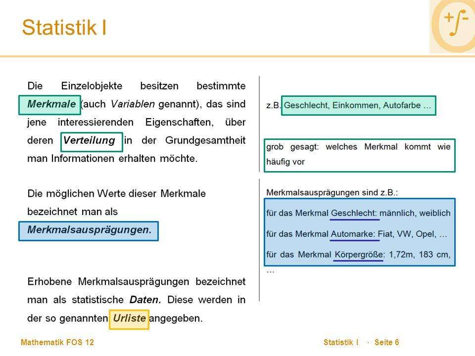 Mathematik FOS 12 Statistik I · Seite 6 Statistik I