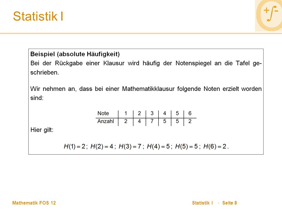 Mathematik FOS 12 Statistik I · Seite 8 Statistik I