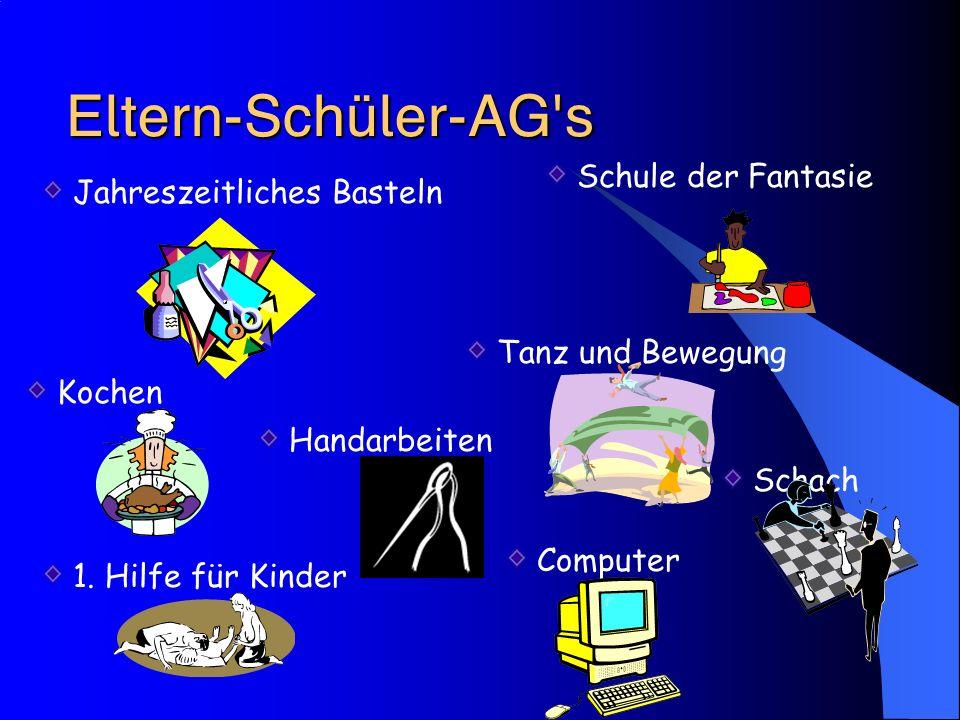  Fördert Zusammenarbeit zwischen Eltern, Lehrern und Schülern Veranstaltet Nikolauspunsch, Einschulungscafé und noch mehr...