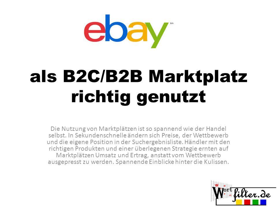 als B2C/B2B Marktplatz richtig genutzt Die Nutzung von Marktplätzen ist so spannend wie der Handel selbst.