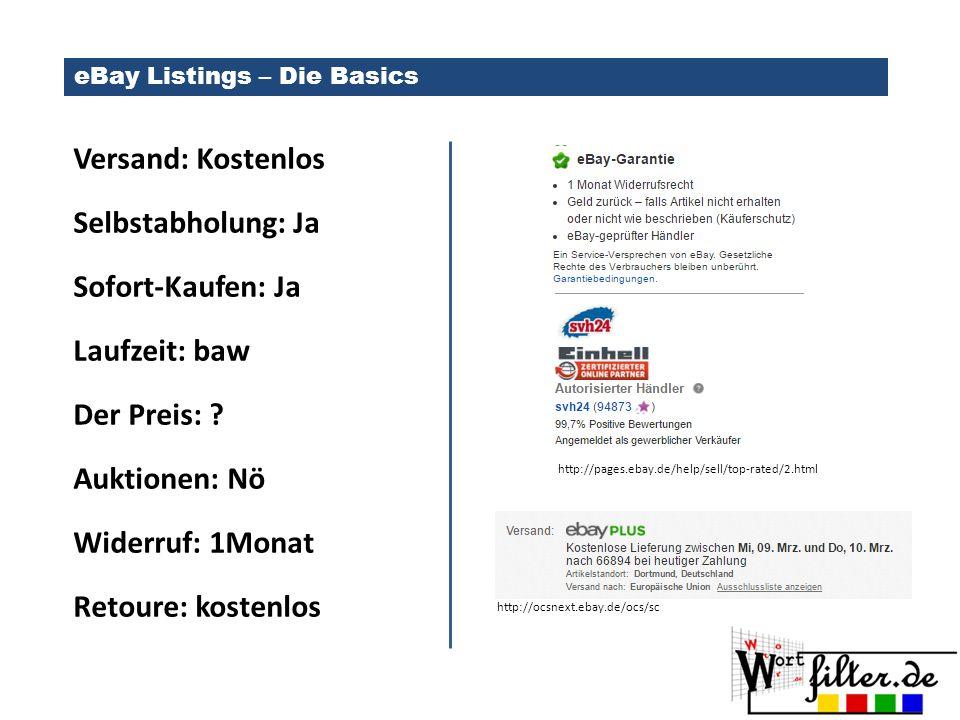 eBay Listings – Die Basics Versand: Kostenlos Selbstabholung: Ja Sofort-Kaufen: Ja Laufzeit: baw Der Preis: .